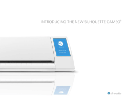 INTRODUCING THE NEW SILHOUETTE CAMEO®
