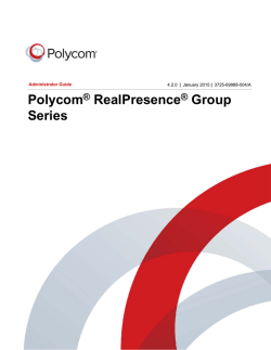 Polycom RealPresence Group Series Version 4.2