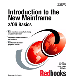 Introduction to the New Mainframe: z/OS Basics