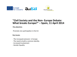 """Civil Society and the Non-‐ Europe Debate: What breaks Europe?"" –"