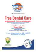 for children ages 5 - 16 with no dental insurance*