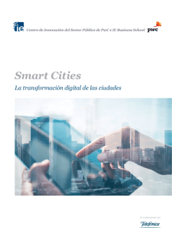 Smart Cities, la transformación digital de las