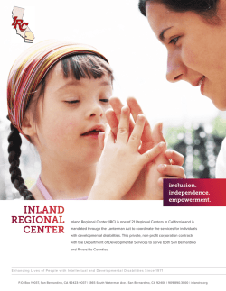 Inland Regional Center (IRC) is one of 21 Regional Centers in