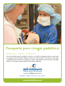 Pasaporte para cirug a pediatrica - Dell Children`s Medical Center of