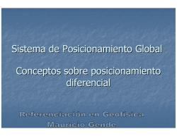 Alternativas para el posicionamiento global subdecimétrico