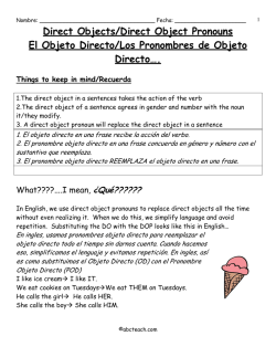 Direct Objects/Direct Object Pronouns El Objeto Directo