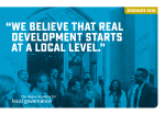 """ we believe that real development starts at a local level."""