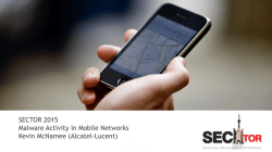 SECTOR 2015 Malware Activity in Mobile Networks Kevin