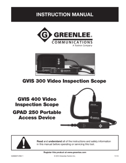 INSTRUCTION MANUAL GVIS 300 Video Inspection Scope GVIS