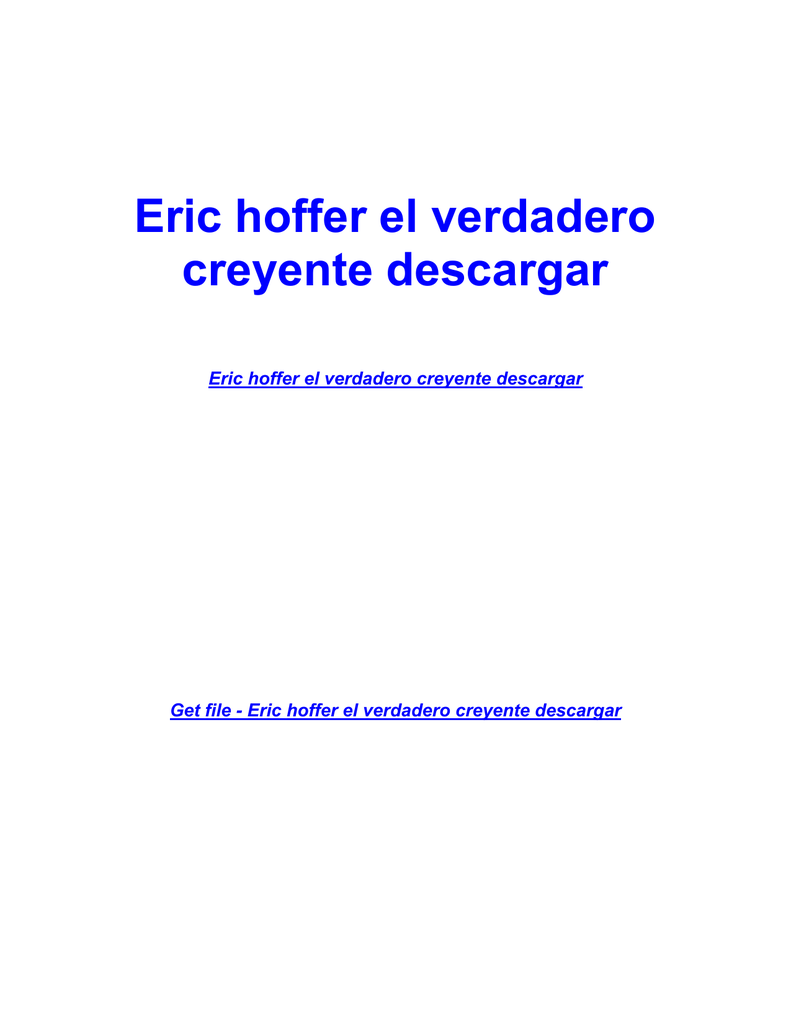 El Verdadero Creyente Eric Hoffer Epub Download