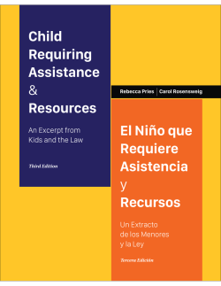 Child Requiring Assistance & Resources El Niño que Requiere