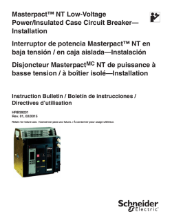 Masterpact™ NT Low-Voltage Power/Insulated Case Circuit Breaker