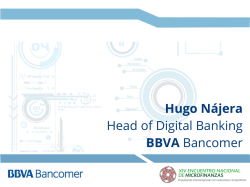 Hugo Nájera Head of Digital Banking BBVA Bancomer