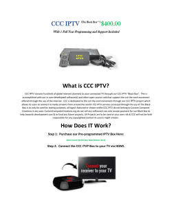 What is CCC IPTV? How Does IT Work?