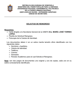 SOLICITUD DE REINGRESO Requisitos: • Carta dirigida a la