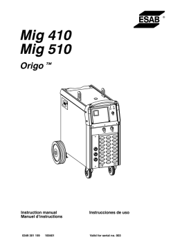 Mig 410 Mig 510 - ESAB Welding & Cutting Products
