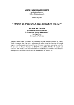 """ `Brexit` or break-in: A new assault on the EU?"" Antonio Bar Cendón"