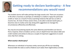 Getting ready to declare bankruptcy - A few recommendations you would need