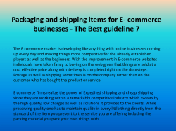 Packaging and shipping items for E- commerce businesses