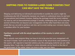 Shipping items to foreign lands some pointers that can help save the trouble