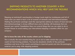Shipping products to another country a few recommendations which will help save the trouble