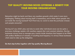 Top quality Moving Boxes offering a benefit for your moving organization