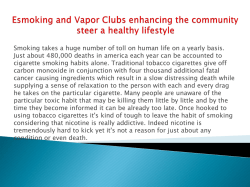 Esmoking and Vapor Clubs enhancing the community steer a healthy lifestyle