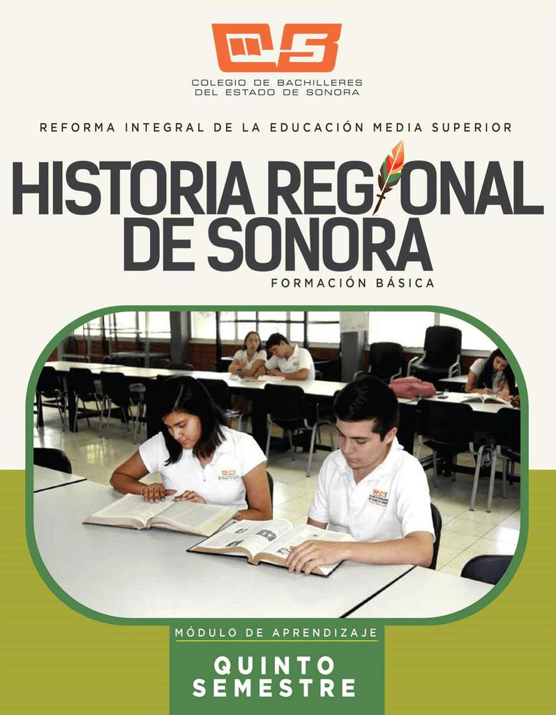 Historia Regional De Sonora Colegio De Bachilleres Del