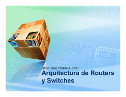 Arquitectura de Routers y Switches