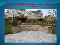 Deciding upon a Reputable Masonry Contractor inside Victoria City Canada