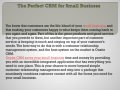 The Perfect CRM for Small Business