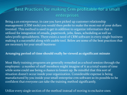 Best Practices for making Crm profitable for a small enterprises