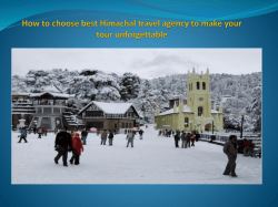How to choose best Himachal travel agency to make your tour unforgettable