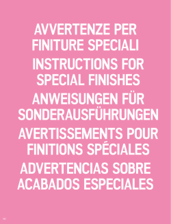 avvertenze per finiture speciali instructions for special