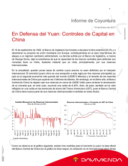 En Defensa del Yuan: Controles de Capital en China