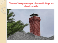 Chimney Sweep - A couple of essential things you should consider