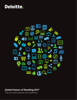 Global Powers of Retailing 2017 The art and science of customers