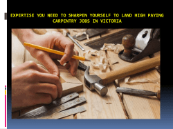 Expertise you need to sharpen yourself to land high paying Carpentry Jobs in Victoria
