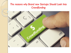 The reasons why Brand new Startups Should Look Into Crowdfunding