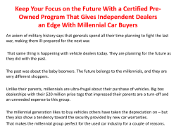 Keep Your Focus on the Future With a Certified Pre-Owned Program That Gives Independent Dealers an Edge With Millennial Car Buyers