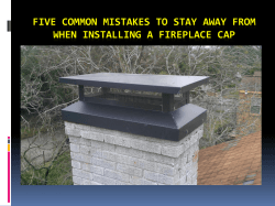 Five Common Mistakes to stay away from When Installing a Fireplace Cap