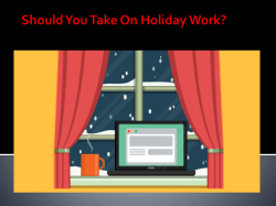 Should You Take On Holiday Work