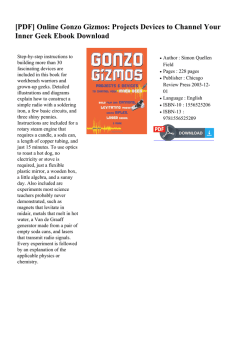 Online Gonzo Gizmos: Projects Devices to