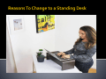 Reasons To Change to a Standing Desk