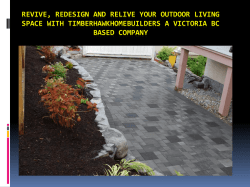 Revive, redesign and relive your Outdoor Living Space with TimberHawkHomeBuilders a Victoria BC based Company