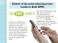 Switch of the print advertisement media to Bulk SMS
