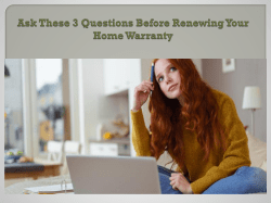 Ask These 3 Questions Before Renewing Your Home Warranty