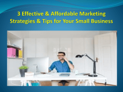 3 Effective & Affordable Marketing Strategies & Tips for Your Small Business