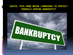 Useful tips from Brian Linnekens to protect yourself during Bankruptcy