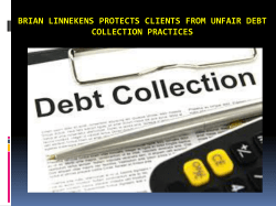 Brian Linnekens Protects Clients from Unfair Debt Collection Practices